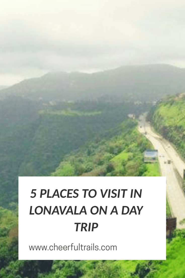 5 Amazing Places to visit in Lonavala on a Day Trip